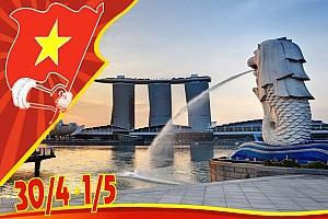 Hành trình Singapore - Malaysia dịp lễ 30/4 giá khuyến mãi