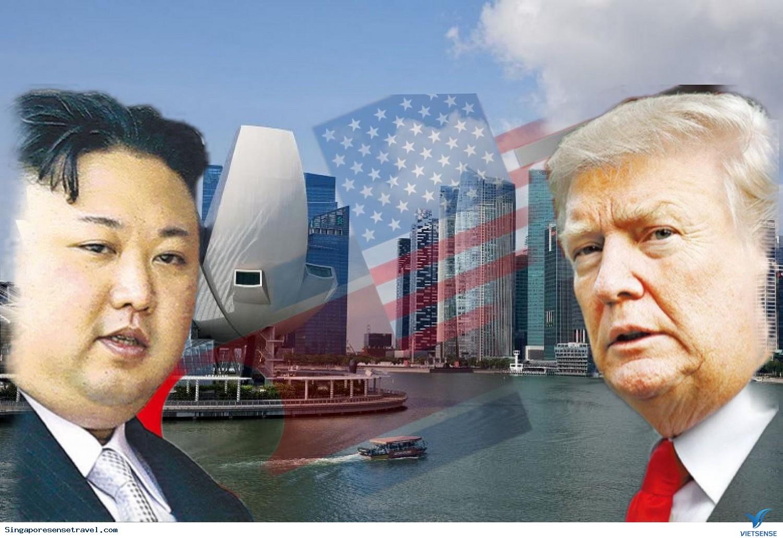 Hội Nghị Thượng Đỉnh Mỹ- Triều- Cơ Hội Hốt Bạc Cho Du Lịch Singapore