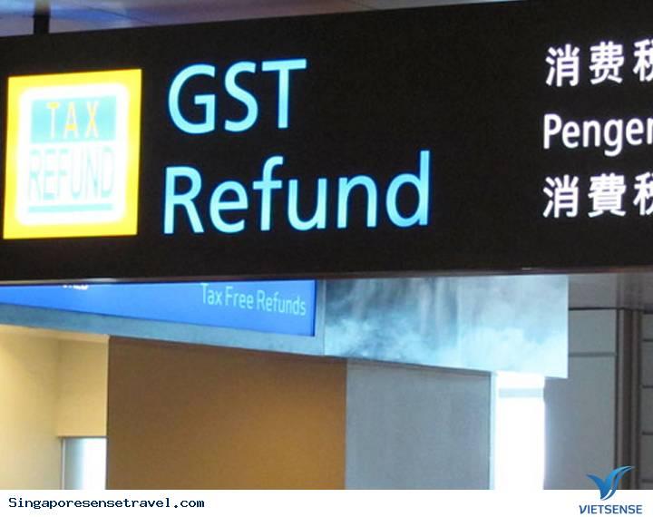 Mua hàng hoàn thuế tại Singapore (phần 2)